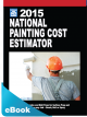 2015 National Painting Cost Estimator eBook (PDF)