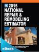 2015 National Repair & Remodeling Estimator eBook (PDF)