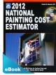 2012 National Painting Cost Estimator eBook (PDF)