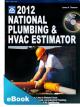 2012 National Plumbing & HVAC Estimator eBook (PDF)