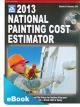 2013 National Painting Cost Estimator eBook (PDF)