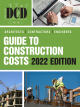 BNI Architects, Contractors, Engineers Guide To Construction Costs 2022 Edition