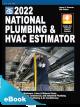 2022 National Plumbing & HVAC Estimator eBook