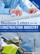 Business Letters for the Construction Industry, A Guide to Construction Communication - Revised Editio