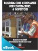 Building Code Compliance for Contractors & Inspectors eBook (PDF)