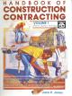 Handbook of Construction Contracting, Vol. 1