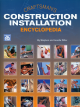 Craftsman's Construction Installation Encyclopedia