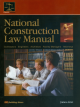 National Construction Law Manual, 4th Edition