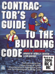 Contractor's Guide to the Building Code - 2006 IBC & 2006 IRC