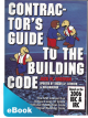 Contractor's Guide to the Building Code - 2006 IBC & IRC eBook (PDF)