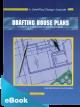 Drafting House Plans PDF eBook