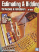 Estimating & Bidding for Builders & Remodelers - 5th Edition