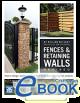Fences & Retaining Walls Revised - eBook (PDF, EPUB & MOBI/Kindle)