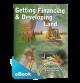 Getting Financing & Developing Land eBook (PDF)