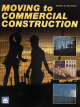 Moving to Commercial Construction Book + eBook (PDF) & download