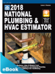 2018 National Plumbing & HVAC Estimator eBook (PDF)