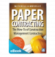 Paper Contracting - The How-To of Construction Management Contracting eBook (PDF & ePub)