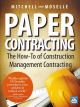Paper Contracting - The How-To of Construction Management Contracting Book + eBook
