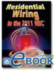 Residential Wiring to the 2011 NEC eBook (PDF)